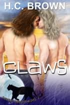 Claws ebook by H.C. Brown