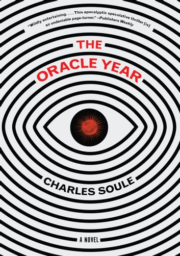 The Oracle Year - A Novel ebook by Charles Soule