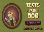 Texts from Dog ebook by October Jones