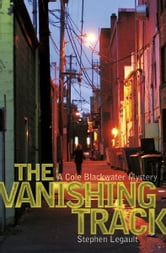 The Vanishing Track ebook by Stephen Legault