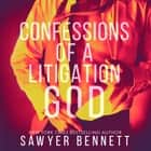 Confessions of a Litigation God - Matt's Story audiobook by Sawyer Bennett