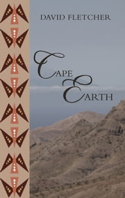 Cape Earth ebook by David Fletcher