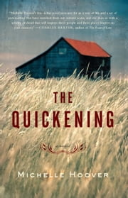 The Quickening ebook by Michelle Hoover