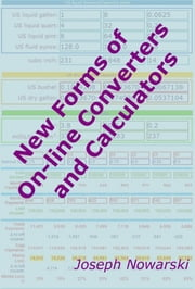 New Forms of On-line Converters and Calculators ebook by Joseph Nowarski