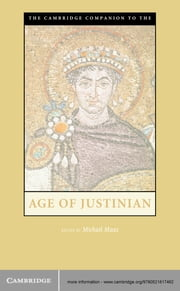The Cambridge Companion to the Age of Justinian ebook by Michael Maas