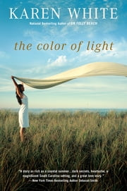 The Color of Light ebook by Karen White