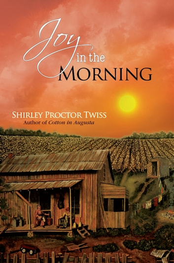 Joy in the Morning ebook by Shirley Proctor Twiss