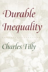 Durable Inequality ebook by Charles Tilly