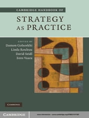 Cambridge Handbook of Strategy as Practice ebook by Damon Golsorkhi,Linda Rouleau,David Seidl,Eero Vaara