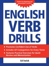 English Verb Drills ebook by Ed Swick