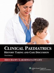 Clinical Pediatrics ebook by Aruchamy Lakshmanaswamy