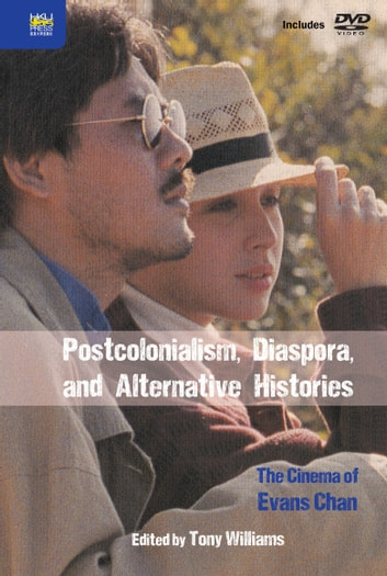Postcolonialism, Diaspora, and Alternative Histories ebook by Hong Kong University Press