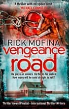 Vengeance Road (A Jack Gannon Novel, Book 1) ebook by Rick Mofina