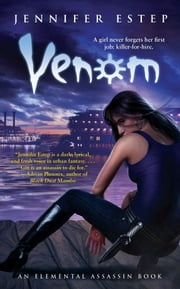 Venom - An Elemental Assassin Book ebook by Jennifer Estep
