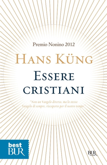 Essere cristiani ebook by Hans Küng