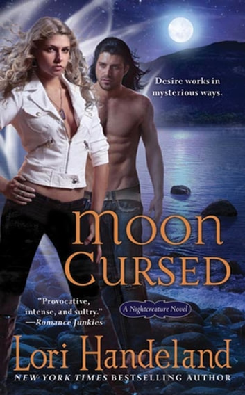 Moon Cursed - A Nightcreature Novel ebook by Lori Handeland