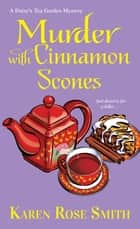 Murder with Cinnamon Scones ebook by