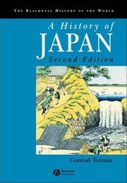 A History of Japan ebook by Conrad Totman