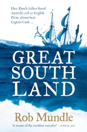 Great South Land ebook by Rob Mundle
