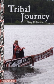 Tribal Journey ebook by Gary Robinson