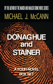 Donaghue and Stainer - A Four-Novel Box Set ebook by Michael J. McCann