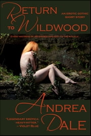Return to Wildwood ebook by Andrea Dale