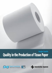 Quality in the Production of Tissue Paper ebook by Sergio Casella