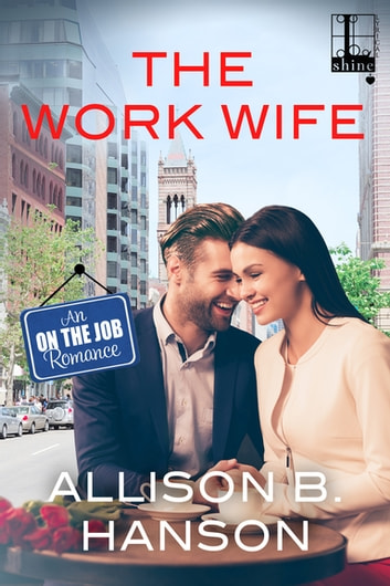 The Work Wife ebook by Allison B. Hanson