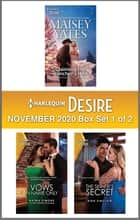Harlequin Desire November 2020 - Box Set 1 of 2 ebook by Maisey Yates, Naima Simone, Kira Sinclair