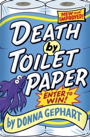 Death by Toilet Paper ebook by Donna Gephart