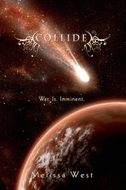 Collide ebook by Melissa West