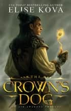 The Crown's Dog ebook by Elise Kova