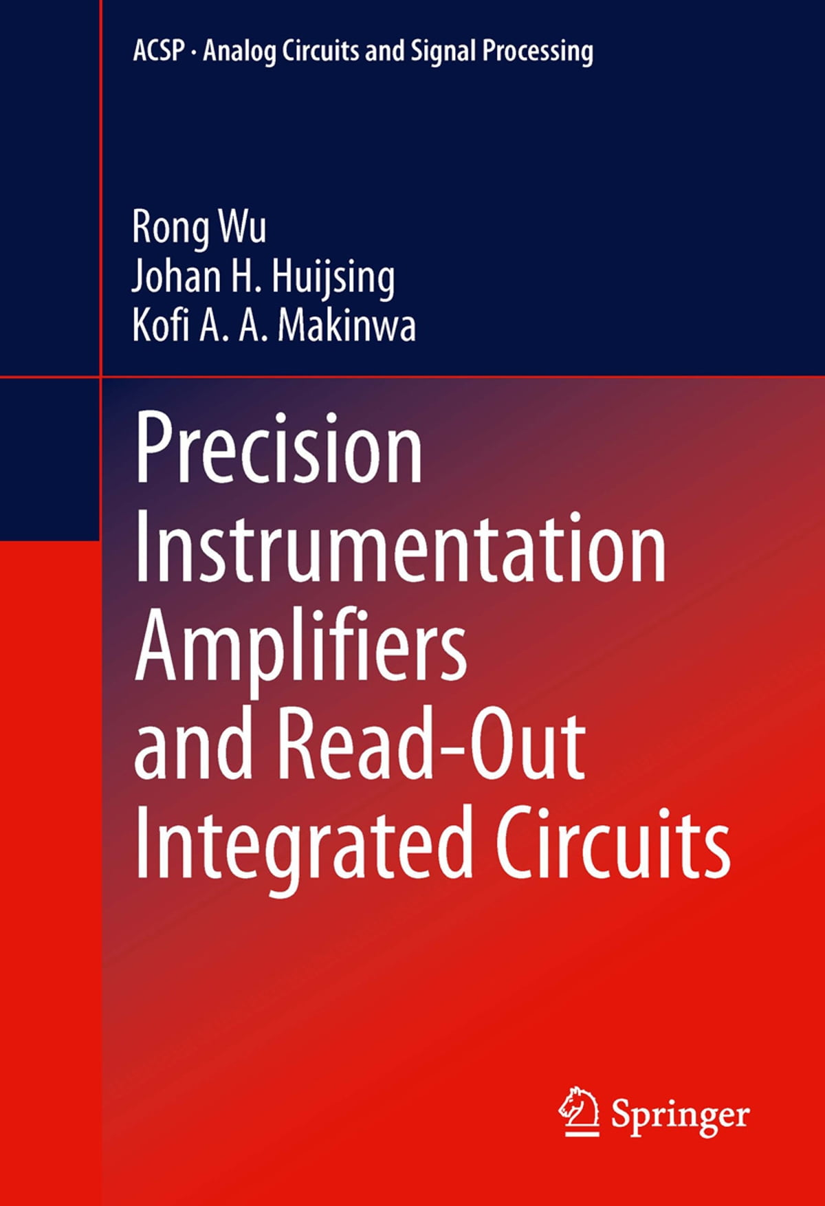 Precision Instrumentation Amplifiers And Read Out Integrated Circuit Amplifier Images Of Circuits Ebook By Rong Wu 9781461437314 Rakuten Kobo