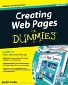 Creating Web Pages For Dummies ebook by Bud E. Smith