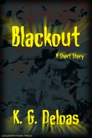 Blackout ebook by K.G. Deloas