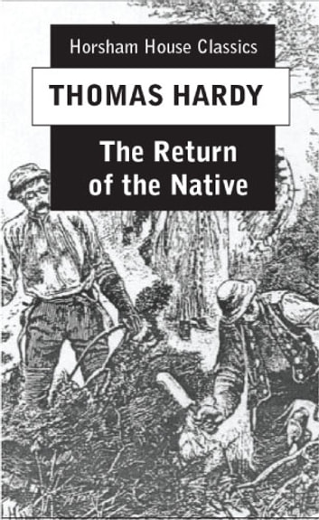 personal goals influencing marriage in the return of the native by thomas hardy