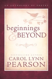 Beginnings and Beyond ebook by Carol Lynn Pearson
