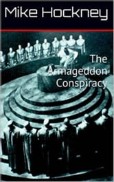 The Armageddon Conspiracy ebook by Mike Hockney