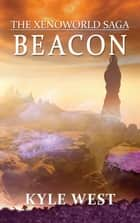Beacon ebook by Kyle West