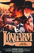Longarm #283: Longarm and the Ozark Angel ebook by Tabor Evans