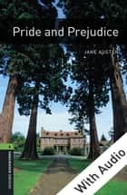 Pride and Prejudice - With Audio Level 6 Oxford Bookworms Library ekitaplar by Jane Austen