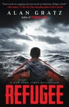 Refugee ebook by Alan Gratz