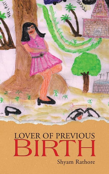 Lover of Previous Birth ebook by shyam rathore