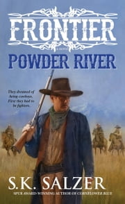 Powder River ebook by S.K. Salzer