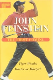 First Coming ebook by John Feinstein