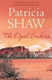 The Opal Seekers ebook by Patricia Shaw