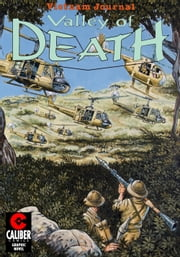 Vietnam Journal: Valley of Death ebook by Don Lomax,Don Lomax