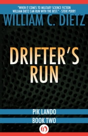 Drifter's Run ebook by William C Dietz