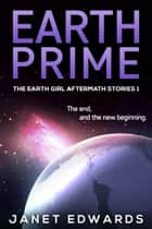 Earth Prime ebook by Janet Edwards