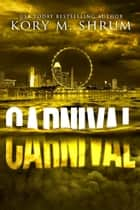 Carnival - A Lou Thorne Thriller, #4 ebook by